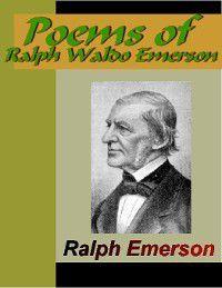 Poems of Ralph Waldo Emerson, Ralph Waldo Emerson