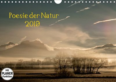 Poesie der Natur (Wandkalender 2019 DIN A4 quer), Kirsten Karius