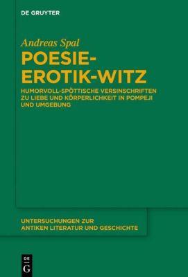Poesie-Erotik-Witz, Andreas Spal