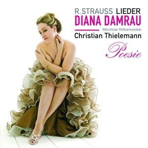 Poesie: Strauss-Orchesterlieder, Diana Damrau, Thielemann, Mp