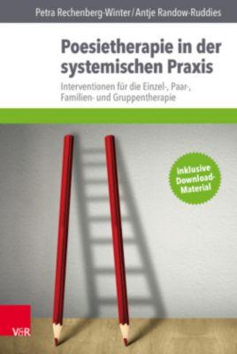 Poesietherapie in der systemischen Praxis, Petra Rechenberg-Winter, Antje Randow-Ruddies