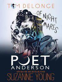 Poet Anderson ...Of Nightmares, Suzanne Young, Tom Delonge