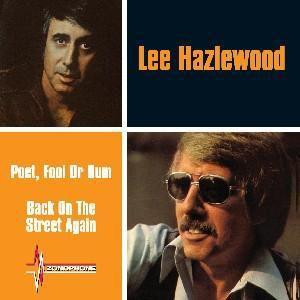 Poet, Fool Or Bum/Back On The Street Again, Lee Hazlewood