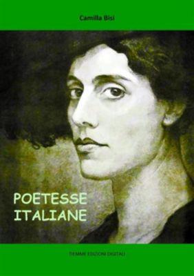 Poetesse italiane, Camilla Bissi, Camilla Bisi