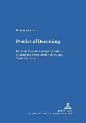 Poetics of Becoming, Roman Katsman