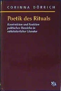 Poetik des Rituals, Corinna Dörrich