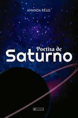 Poetisa de Saturno, Amanda Rêgo