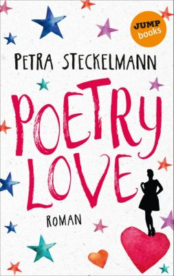 Poetry Love, Petra Steckelmann