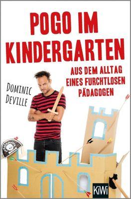 Pogo im Kindergarten, Dominic Deville