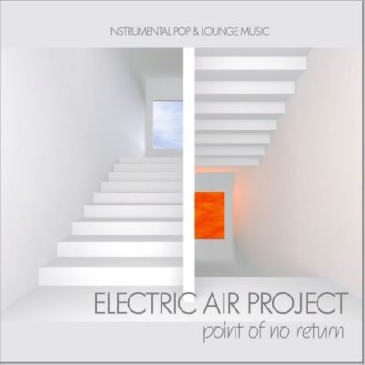 Point Of No Return, Electric Air Project