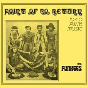 Point Of No Return, The Funkees