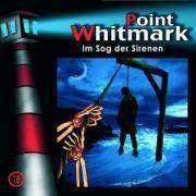 Point Whitmark Band 18: Im Sog der Sirenen (1 Audio-CD), Point Whitmark