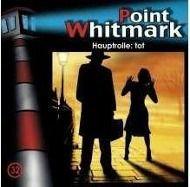 Point Whitmark Band 32: Hauptrolle: tot (1 Audio-CD), Point Whitmark