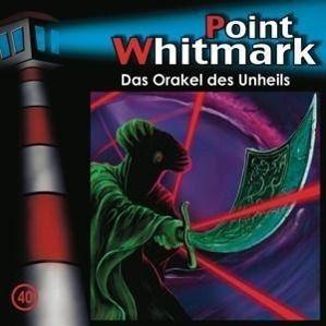 Point Whitmark Band 40: Das Orakel des Unheils (Audio-CD), Point Whitmark