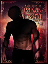 Poison Tongue, Nash Summers