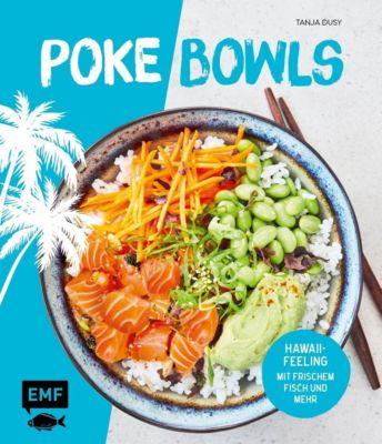 Poke Bowls - Tanja Dusy |