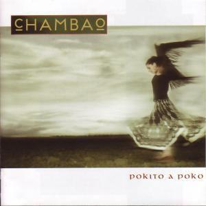 Pokito a Poko, Chambao