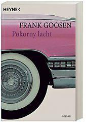 Pokorny lacht, Frank Goosen