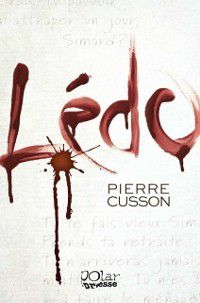 Polar Presse: Ledo, Pierre Cusson