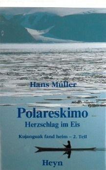 Polareskimo - Herzschlag im Eis - Hans Müller pdf epub
