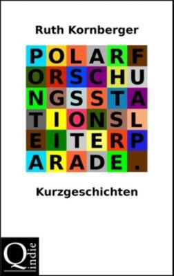 Polarforschungsstationsleiterparade, Ruth Kornberger