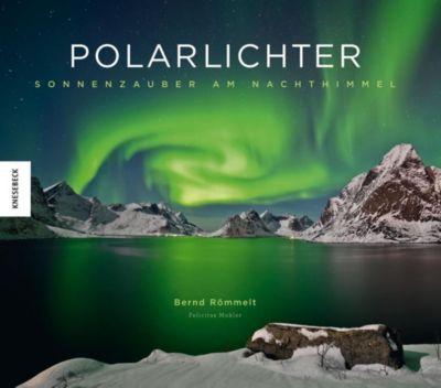 Polarlichter, Bernd Römmelt, Felicitas Mokler