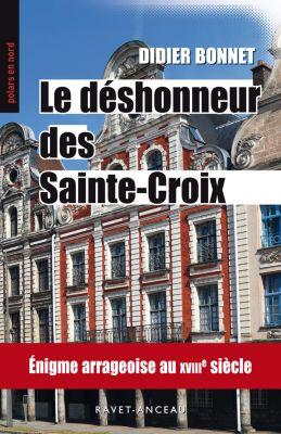 Polars en nord: Le déshonneur des Sainte-Croix, Didier Bonnet