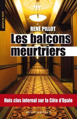 Polars en nord: Les balcons meurtriers, René Pillot