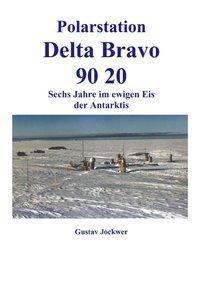 Polarstation Delta Bravo 9020 - Gustav Jockwer  