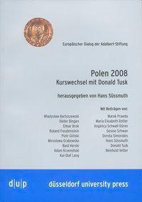 Polen 2008: Kurswechsel mit Donald Tusk, Hans Süssmuth