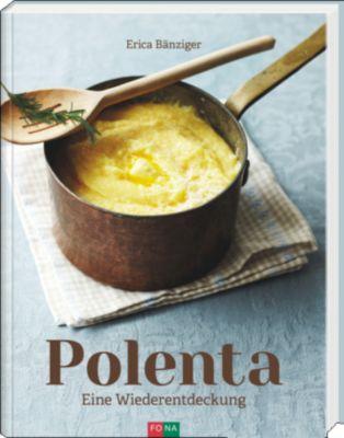 Polenta - Erica Bänziger pdf epub
