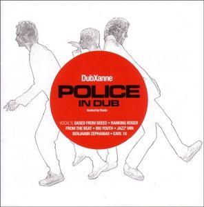 Police In Dub (Vinyl), Dubxanne