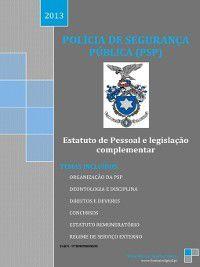 Polícia de Segurança Pública--Legislação essencial, Vítor Manuel Freitas Vieira