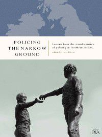 Policing the Narrow Ground