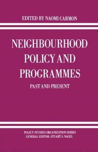 Policy Studies Organization Series: Neighbourhood Policy and Programmes