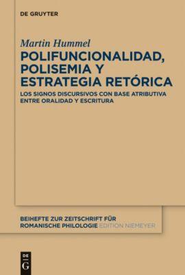 Polifuncionalidad, polisemia y estrategia retórica, Martin Hummel