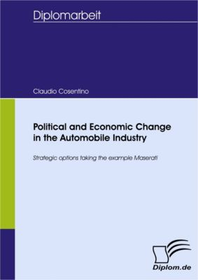 Political and Economic Change in the Automobile Industry, Claudio Cosentino