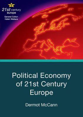 Political Economy of 21st Century Europe, Dermot McCann