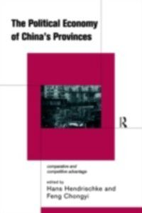 Political Economy of China's Provinces