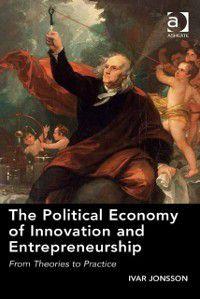 Political Economy of Innovation and Entrepreneurship, Professor Ivar Jonsson