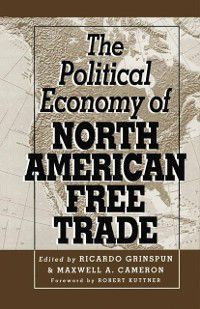 Political Economy of North American Free Trade