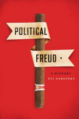 Political Freud, Eli Zaretsky