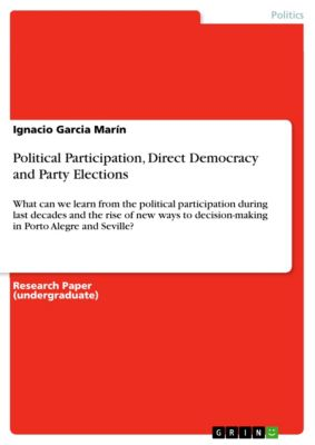 Political Participation, Direct Democracy and Party Elections, Ignacio Garcia Marín
