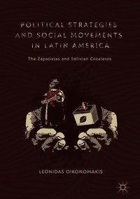 Political Strategies and Social Movements in Latin America, Leonidas Oikonomakis