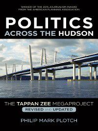 Politics Across the Hudson, Philip Mark Plotch