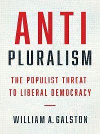 Politics and Culture: Anti-Pluralism, William A. Galston