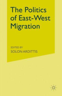 Politics of East-West Migration