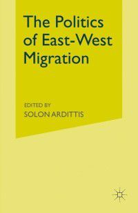 Politics of East-West Migration