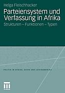 Politik in Afrika, Asien und Lateinamerika: Parteiensystem und Verfassung in Afrika