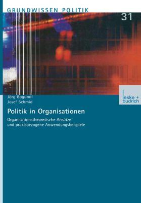 Politik in Organisationen, Jörg Bogumil, Josef Schmid